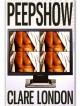 Peepshow - Clare London