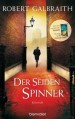 Der Seidenspinner: Roman (German Edition) - Robert Galbraith