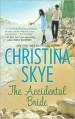 The Accidental Bride - Christina Skye