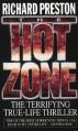 The Hot Zone - Richard Preston