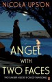Angel with Two Faces - Nicola Upson