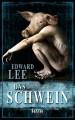 Das Schwein - Edward Lee