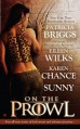 On the Prowl - Patricia Briggs, Eileen Wilks, Karen Chance, Sunny