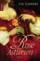 Die Rose von Asturien - Iny Lorentz