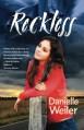 Reckless - Danielle Weiler