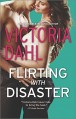 Flirting with Disaster - Victoria Dahl