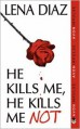 He Kills Me, He Kills Me Not - Lena Diaz