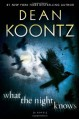 What the Night Knows - Dean Koontz