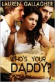 Who's Your Daddy? - Lauren Gallagher