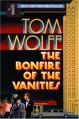 The Bonfire of the Vanities - Tom Wolfe