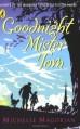 Goodnight Mister Tom - Michelle Magorian