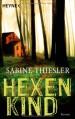 Hexenkind - Sabine Thiesler