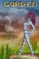 Garden (Terran Times) - Viola Grace