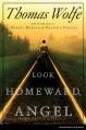 Look Homeward, Angel - Thomas Wolfe