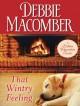 That Wintry Feeling - Debbie Macomber