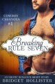 Breaking Rule Seven (Cowboy Casanova #1) - Bridget Hollister