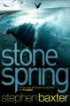 Stone Spring - Stephen Baxter
