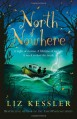 North of Nowhere - Liz Kessler