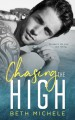 Chasing the High - Beth Michele