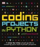 Coding Projects in Python - DK Publishing