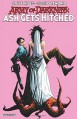 Army of Darkness: Ash Gets Hitched - Steve Niles