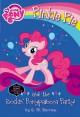 My Little Pony: Pinkie Pie and the Rockin' Ponypalooza Party! - G.M. Berrow