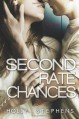 Second Rate Chances - Holly Stephens