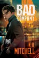 Bad Company (Bad in Baltimore Book 1) - K.A. Mitchell