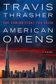 American Omens: The Coming Fight for Faith - Travis Thrasher