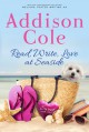 Read, Write, Love at Seaside - Addison Cole