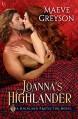 Joanna's Highlander: A Highland Protector Novel (Highland Protectors) Kindle Edition - Maeve Greyson