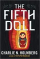 The Fifth Doll - Charlie N. Holmberg