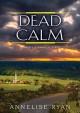 Dead Calm - Annelise Ryan