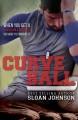 Curve Ball (Homeruns Book 2) - Sloan Johnson