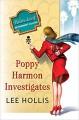 Poppy Harmon Investigates - Lee Hollis