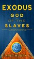 Exodus: God of the Slaves - Kris Murray
