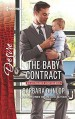 The Baby Contract (Billionaires and Babies) - Barbara Dunlop