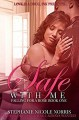Safe With Me (Falling For A Rose Book 1) - Stephanie Nicole Norris