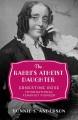 The Rabbi's Atheist Daughter: Ernestine Rose, International Feminist Pioneer - Bonnie S. Anderson