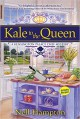 Kale to the Queen - Nell Hampton