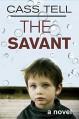The Savant - Cass Tell