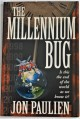 The Millennium Bug: Is This the End of the World as We Know It? - Jon Paulien, B. Russell Holt