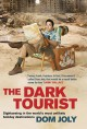 The Dark Tourist - Dom Joly