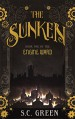 The Sunken (Engine Ward Book 1) - S C Green