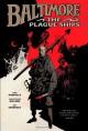 Baltimore, Vol. 1: The Plague Ships - Mike Mignola, Christopher Golden, Ben Stenbeck