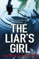 The Liar's Girl - Catherine Ryan Howard