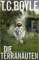 Die Terranauten: Roman - T.C. Boyle,Dirk van Gunsteren