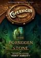 The Copernicus Legacy: The Forbidden Stone - Tony Abbott