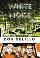 White Noise - Don DeLillo, Richard Powers