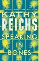 Speaking in Bones: A Novel (Temperance Brennan) - Kathy Reichs